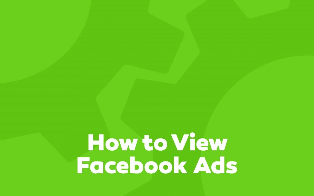 How to View Your Facebook Ads